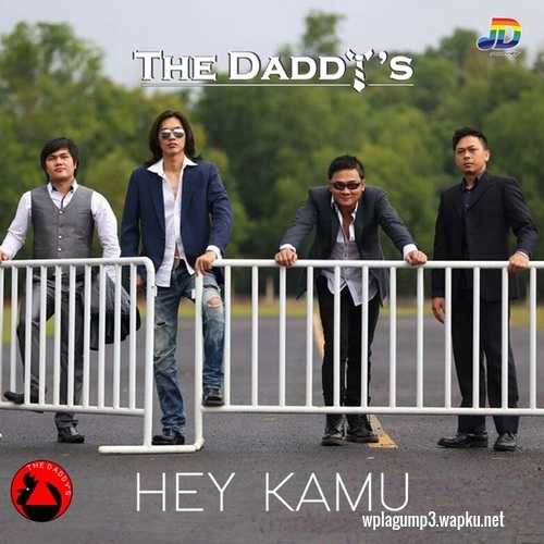 download The Daddys - Hey Kamu mp3